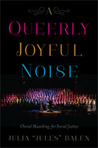A Queerly Joyful Noise